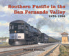 SOUTHERN PACIFIC IN THE SAN FERNANDO VALLEY/Coscia