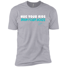 Load image into Gallery viewer, Hug Your Kids, Train Your Dogs - Mens Tee