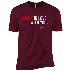 Madly In Love With You - Mens Tee