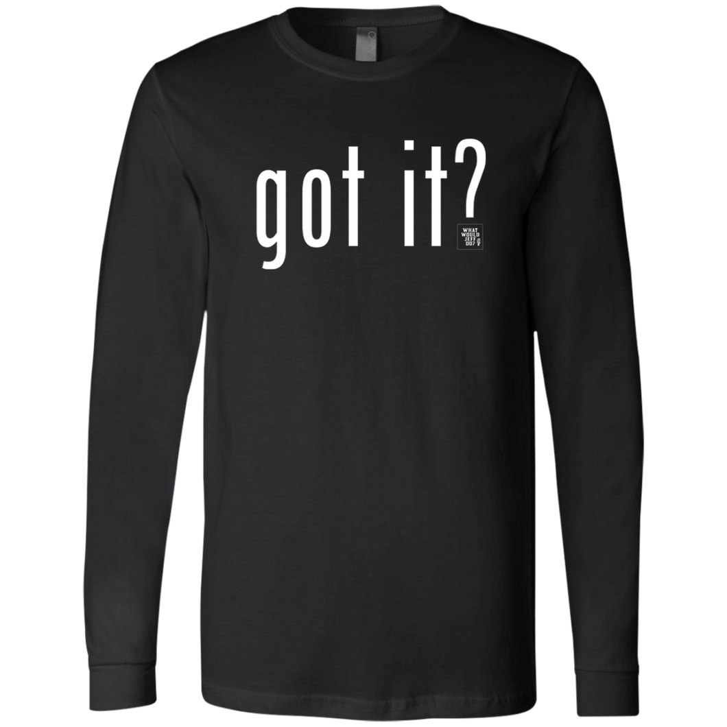 Got It? Mens Long-sleeve Tee