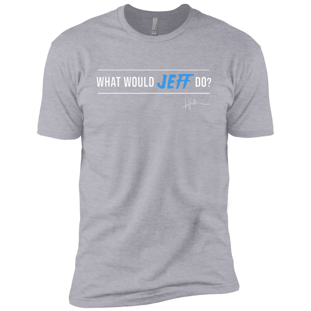 What Would Jeff Do Signature - Mens Tee
