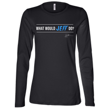 Load image into Gallery viewer, What Would Jeff Do Signature - Ladies Long-sleeve Tee
