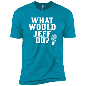 What Would Jeff Do? - Mens Tee