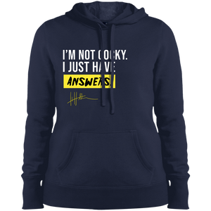 I'm not cocky. I just have answers - Ladies Sweatshirt