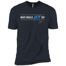 Load image into Gallery viewer, What Would Jeff Do Signature - Mens Tee
