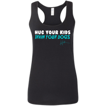 Load image into Gallery viewer, Hug your kids. Train your dogs - Ladies Tank