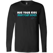 Load image into Gallery viewer, Hug Your Kids, Train Your Dogs - Mens Long-sleeve Tee