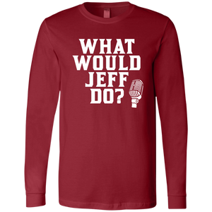 What Would Jeff Do - Mens Long-sleeve Tee