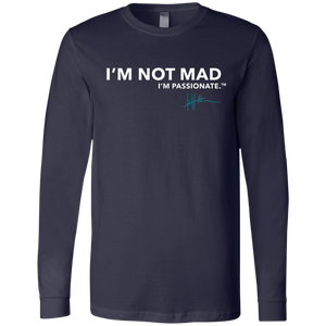 I'm Not Mad. I'm Passionate - Mens Long-sleeve Tee