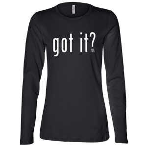 Got It? Ladies Long-sleeve Tee
