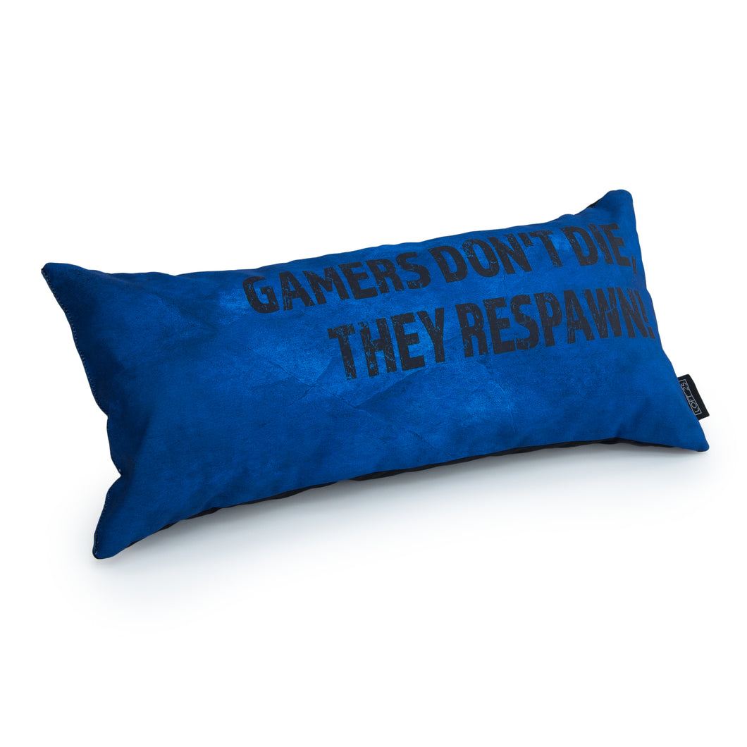GAMING CUSHION - GAMERS DON'T DIE, THEY RESPAWN! (Blue)