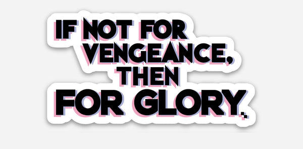 FOR GLORY Sticker