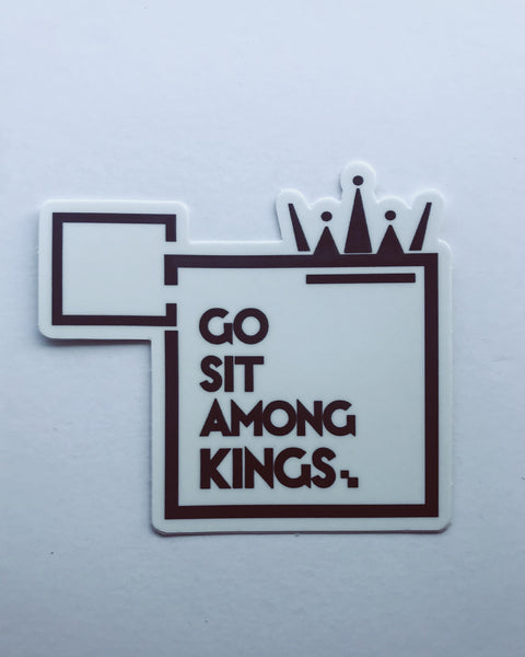 SIT AMONG KINGS Sticker
