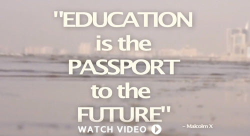 Education is the Passport to the Future