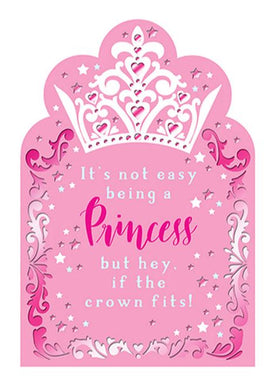It's Not Easy Being A Pricncess