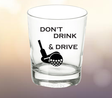 Whiskey Glass: Don't Drink & Drive