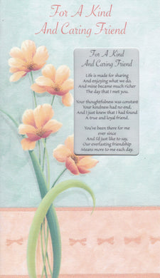 For a Kind and Caring Friend Keepsake Card