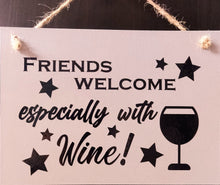Welcome with wine