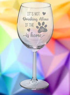 Wine Glass: Drinking Alone - Dog Home
