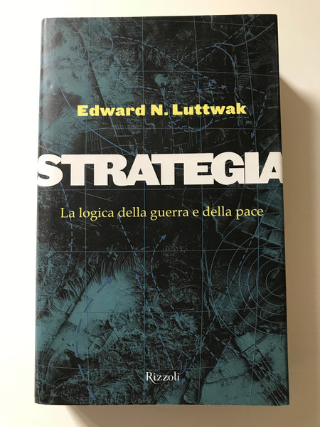 Edward N. Luttwak - Strategia