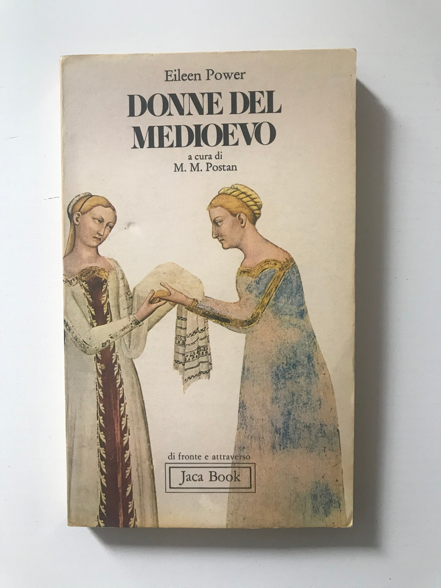 Eileen Power - Donne del Medioevo