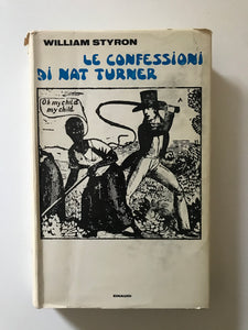 William Styron - Le confessioni di Nat Turner