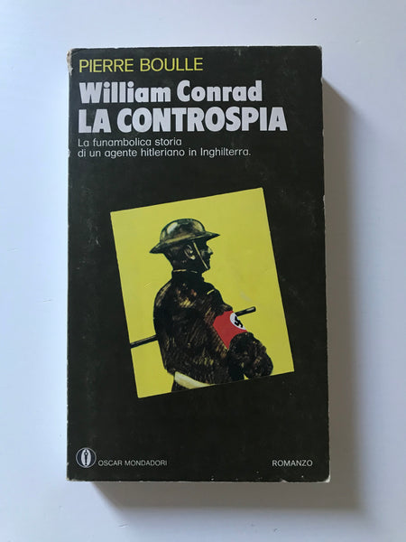 Pierre Boulle - William Conrad la controspia