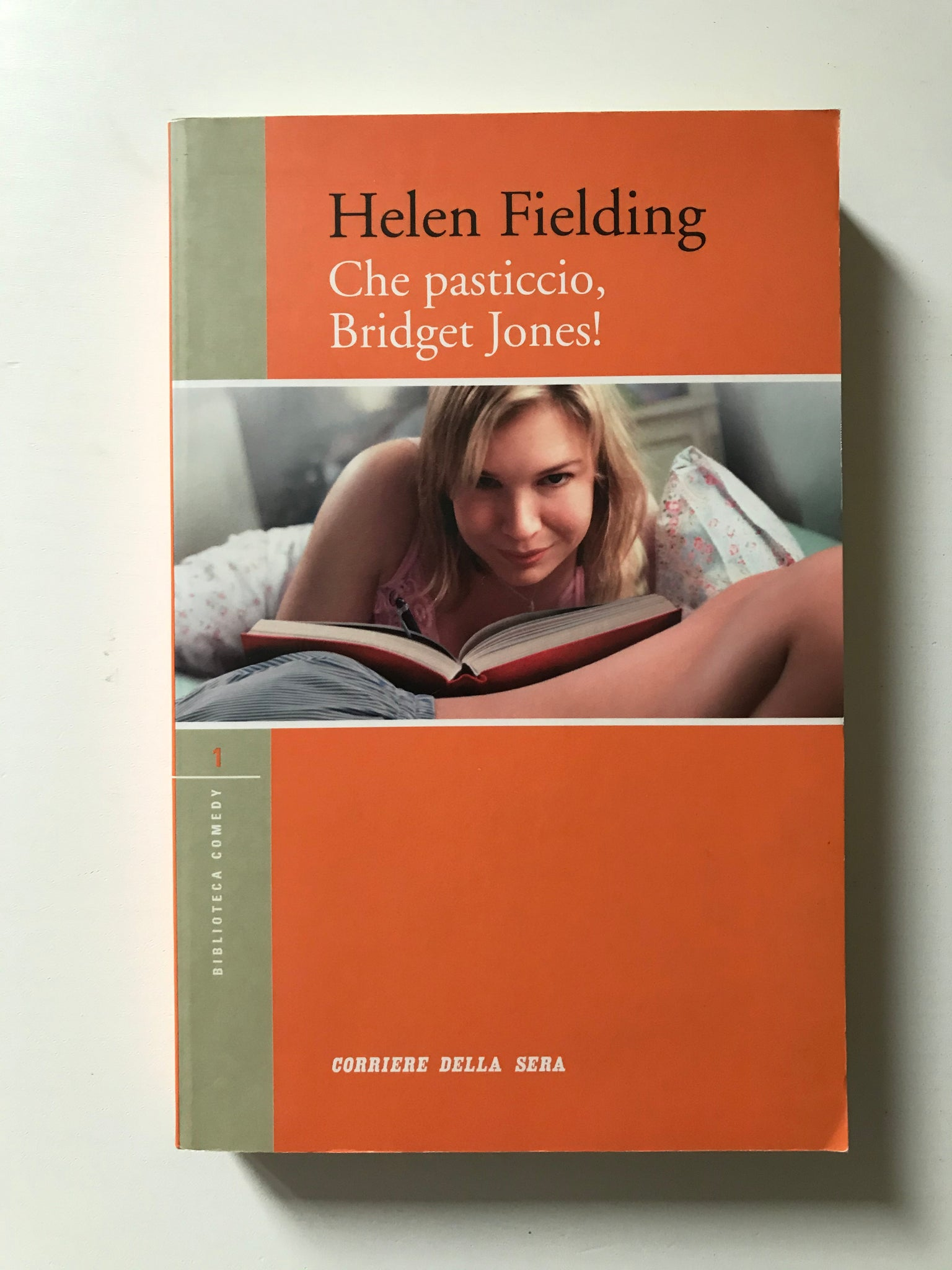 Helen Fielding - Che pasticcio Bridget Jones!