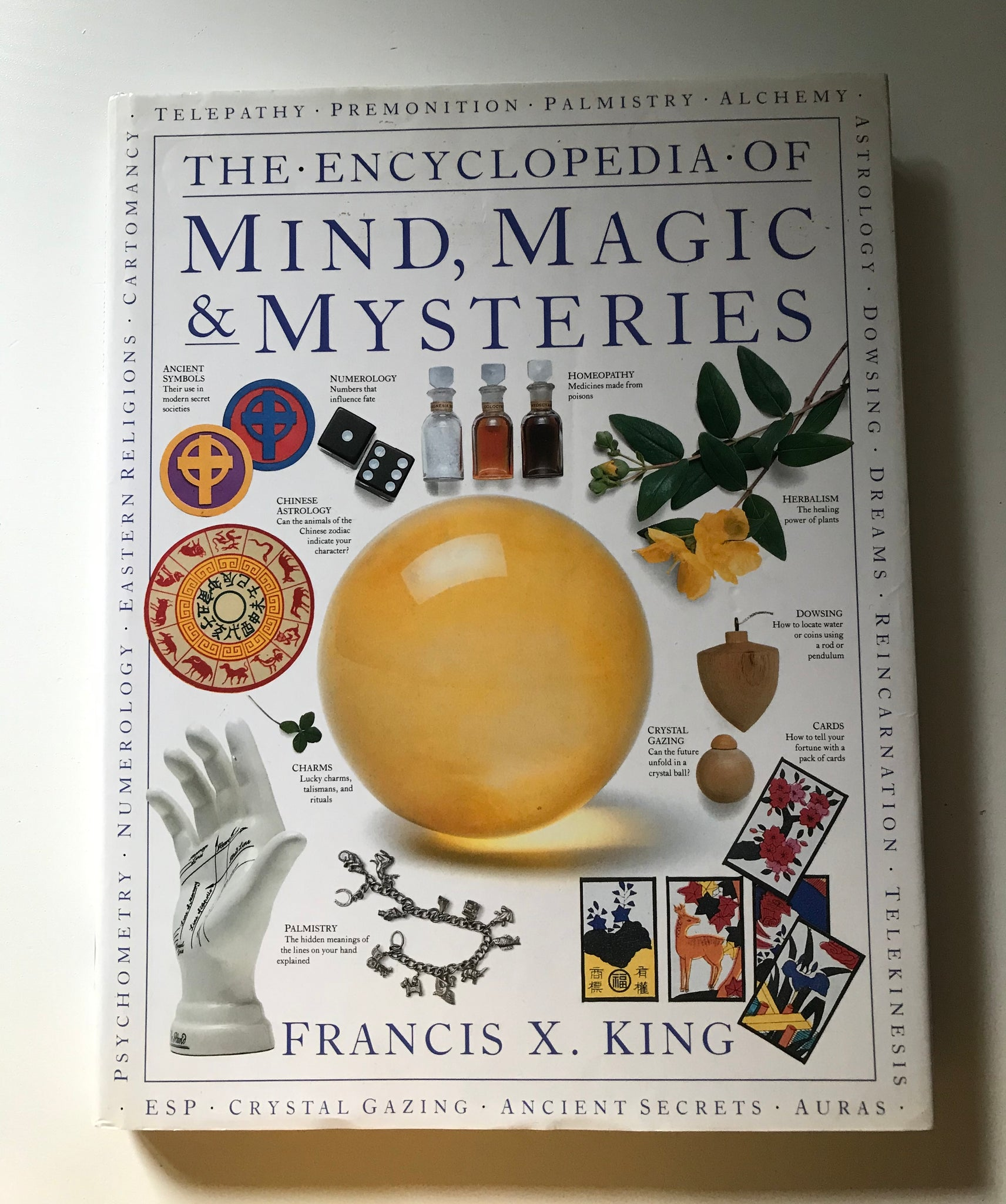 Francis X. King - The Encyclopedia of mind, magic & mysteries
