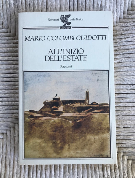 Mario Colombi Guidotti - All'inizio dell'estate