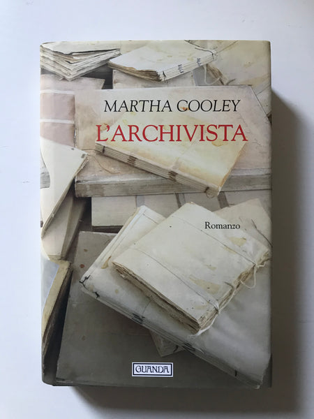 Martha Cooley - L'archivista