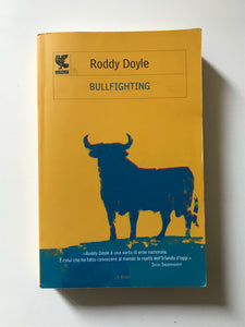Roddy Doyle - Bullfighting