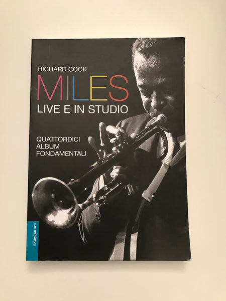 Richard Cook - Miles Live e in Studio