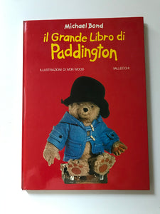 Michael Bond - Il grande libro di Paddington