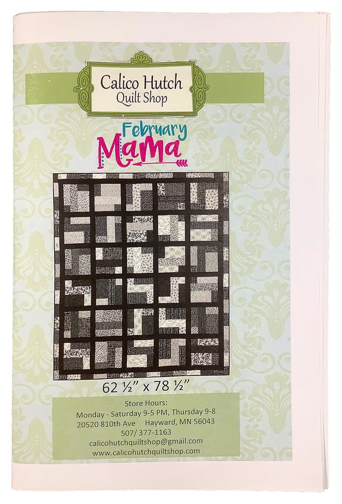 February Mama Quilt Pattern