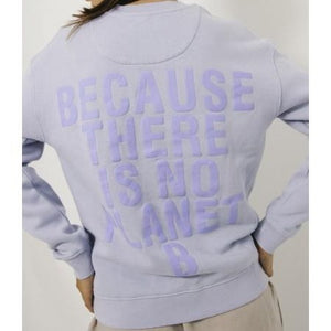 Because Sweatshirt Light Lavender