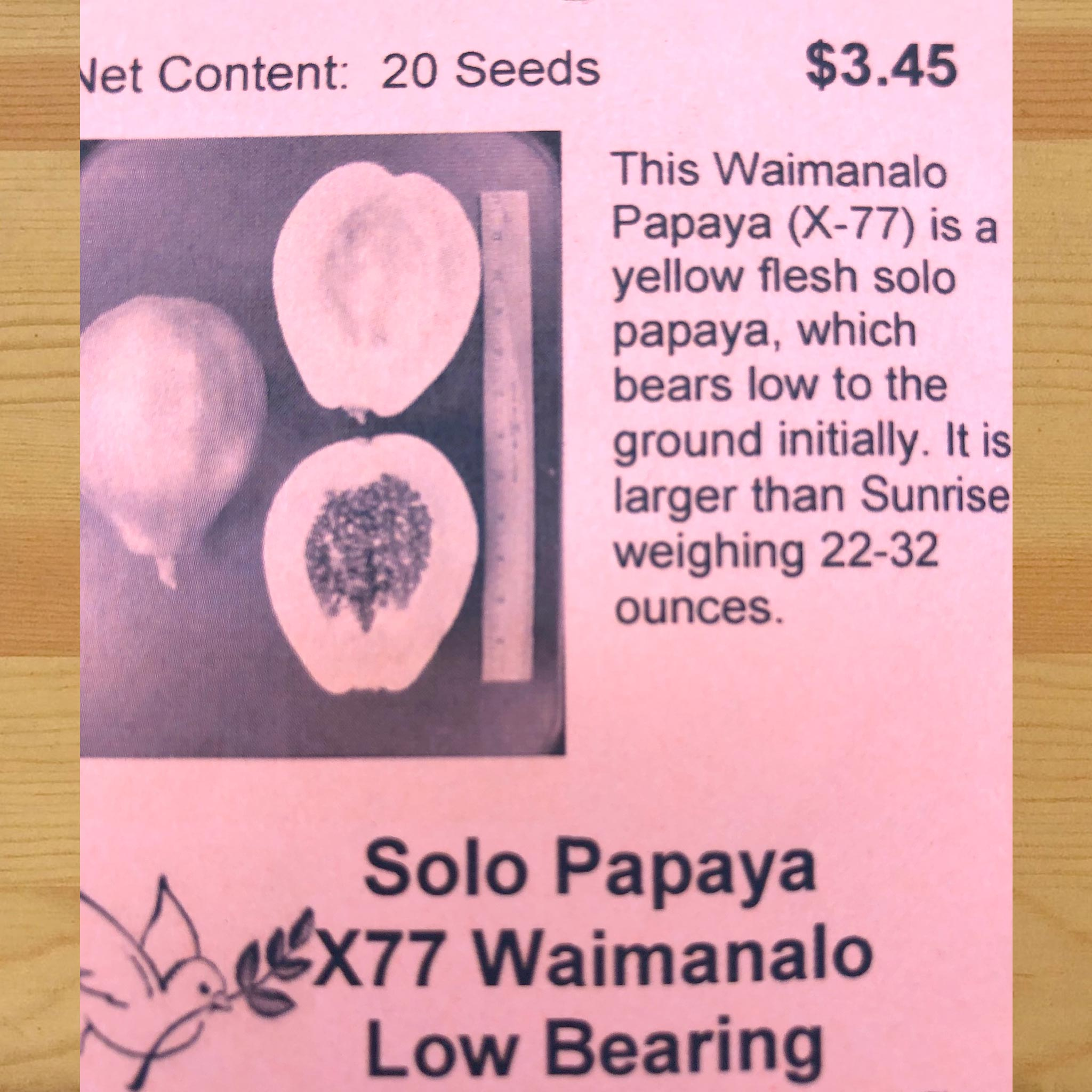 Papaya, Solo X77, Waimanalo Low Bear
