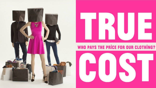 The true cost : dénonciation de la fast fashion