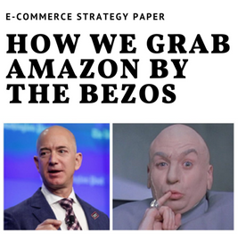 How we grab Amazon by the Bezos