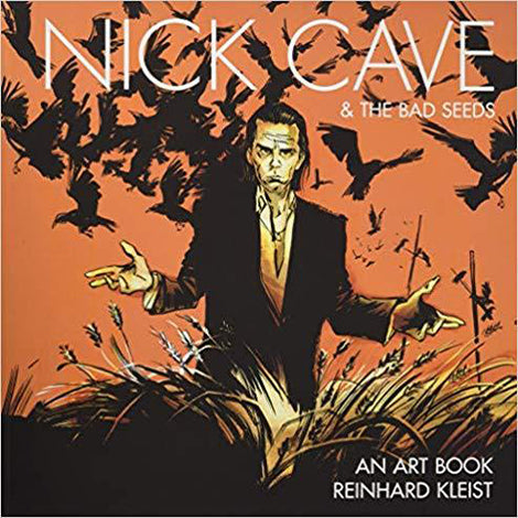 NICK CAVE & THE BAD SEEDS: AN ART BOOK