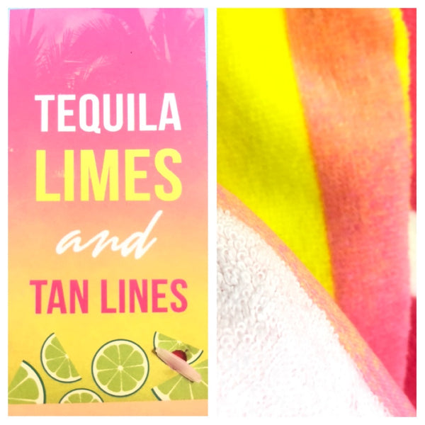 Tequila, Limes and Tan Lines Large 100% Cotton Beach Towel