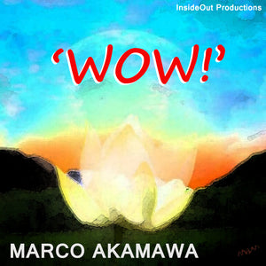 WOW! by Marco Akamawa