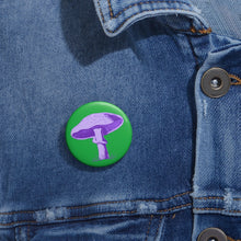 Load image into Gallery viewer, PURPLE MAGIC MUSHROOM- Pin Buttons