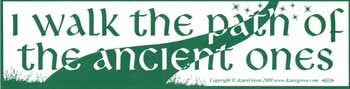 I Walk the Path of the Ancients Bumper Sticker