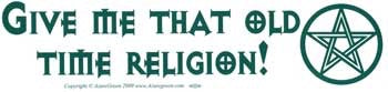 Old Time Religion Bumper Sticker