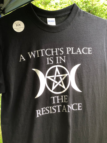 A Witch's Place is in the Resistance Tee