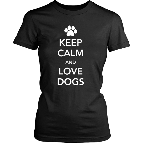 Keep Calm and Love Dogs Womens T-Shirt - Flying Dog Collars