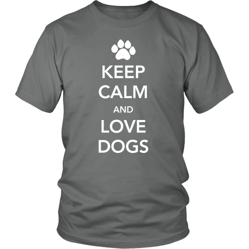 Keep Calm and Love Dogs Unisex T-Shirt - Flying Dog Collars