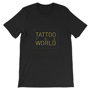 Tattoo the World Short-Sleeve Unisex T-Shirt
