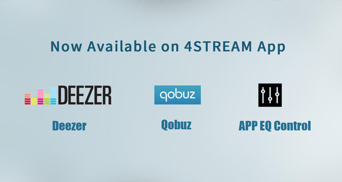 Deezer, Qobuz, EQ Control Now Available with Updated 4STREAM App
